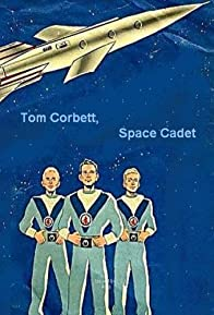 Primary photo for Tom Corbett, Space Cadet