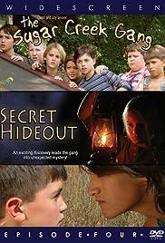 Sugar Creek Gang: Secret Hideout Poster