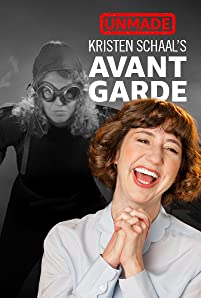 When Kristen Schaal was in college, she came up with the idea for a short film called 'Avant Garde' that, yes, lived up to its name. The film never got made ... until now.