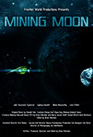 Mining Moon Poster