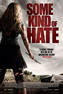 Movie Store free download Some Kind of Hate USA [WEBRip]
