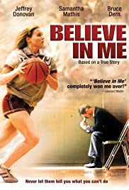 Image result for Believe In Me (2006)