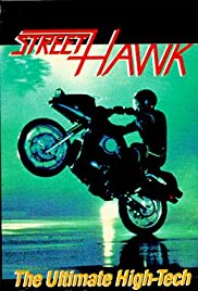 Street Hawk Poster - TV Show Forum, Cast, Reviews
