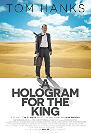 A Hologram for the King (2016) Poster - Movie Forum, Cast, Reviews
