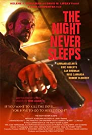 The Night Never Sleeps (2012) Poster - Movie Forum, Cast, Reviews