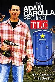 The Adam Carolla Project Poster - TV Show Forum, Cast, Reviews