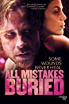 Exclusive: Watch the First Five Minutes of Heartbreaking Thriller 'All Mistakes Buried'