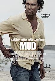 Mud(2012) Poster - Movie Forum, Cast, Reviews