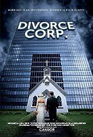 Divorce Corp(2014) Poster - Movie Forum, Cast, Reviews