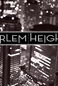 Primary photo for Harlem Heights