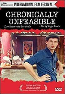 Watch free good movies Chronically Unfeasible by Sergio