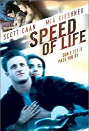 Speed of Life (1999) Poster - Movie Forum, Cast, Reviews