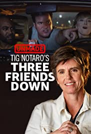 Tig Notaro's 'Three Friends Down' Poster