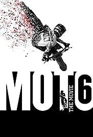 Moto 6: The Movie Poster