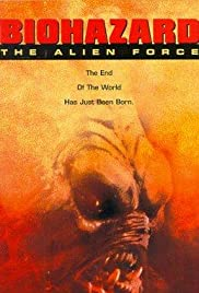 Biohazard: The Alien Force Poster