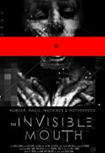 The Invisible Mouth
