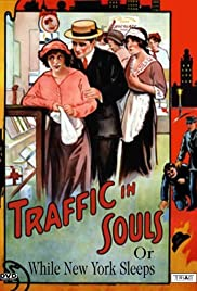Traffic in Souls(1913) Poster - Movie Forum, Cast, Reviews
