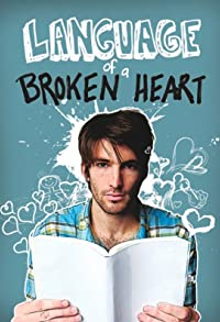 Primary photo for Language of a Broken Heart