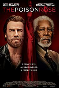 Morgan Freeman, John Travolta, and Kat Graham in The Poison Rose (2019)