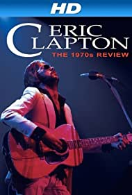 Eric Clapton: One More Car, One More Rider - Live on Tour 2001 (2002)