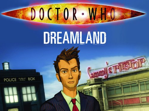 Doctor Who: Dreamland (2009)