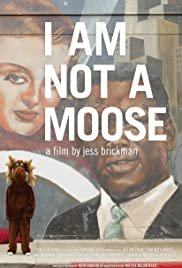 I Am Not a Moose Poster