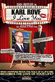 Karl Rove, I Love You Poster