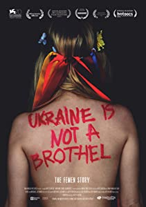 Film trailer nedlasting Ukraine Is Not a Brothel by Kitty Green  [hdv] [hd1080p] Australia, Ukraine