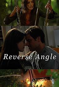 Reverse Angle (2009) Poster - Movie Forum, Cast, Reviews