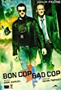 Bon Cop Bad Cop (2006) Poster