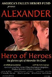 Alexander: Hero of Heroes Poster