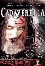 Cadaverella(2007) Poster - Movie Forum, Cast, Reviews
