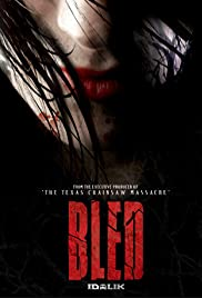 Bled(2009) Poster - Movie Forum, Cast, Reviews
