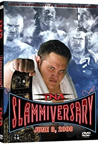 Primary photo for TNA Wrestling: Slammiversary