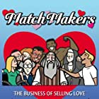 MatchMakers (2008)