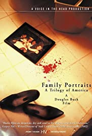 Family Portraits: A Trilogy of America (2003) Poster - Movie Forum, Cast, Reviews