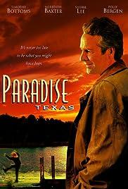 Paradise, Texas(2005) Poster - Movie Forum, Cast, Reviews