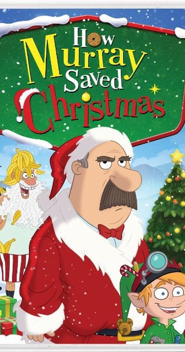 How Murray Saved Christmas (2014) - IMDb
