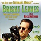 Bright Leaves (2003)