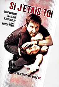 Si j'étais toi (2007)