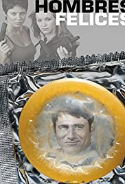 Hombres felices(2001) Poster - Movie Forum, Cast, Reviews