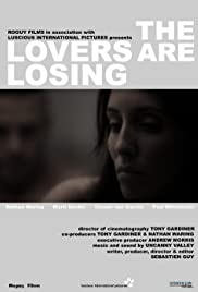 The Lovers Are Losing Poster