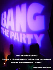Divx download dvd free movie Bang the Party [720x320]