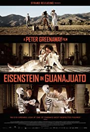 Eisenstein in Guanajuato (2015) Poster - Movie Forum, Cast, Reviews