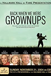 Back When We Were Grownups(2004) Poster - Movie Forum, Cast, Reviews
