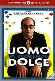 Download Uomo d'acqua dolce (1997) Movie