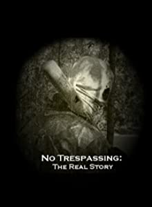 Best movies websites download No Trespassing: The Real Story by [1280x960]