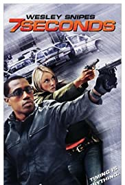 7 Seconds (2005) Poster - Movie Forum, Cast, Reviews