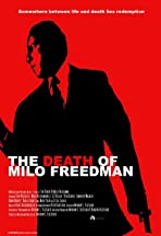The Death of Milo Freedman