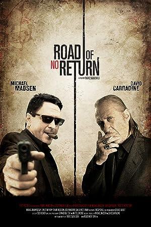 Road Of No Return full movie streaming